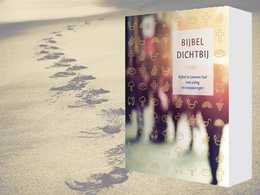 Bijbel Dichtbij helpt lezers om de oude teksten beter te begrijpen en te verbinden met het leven van nu.