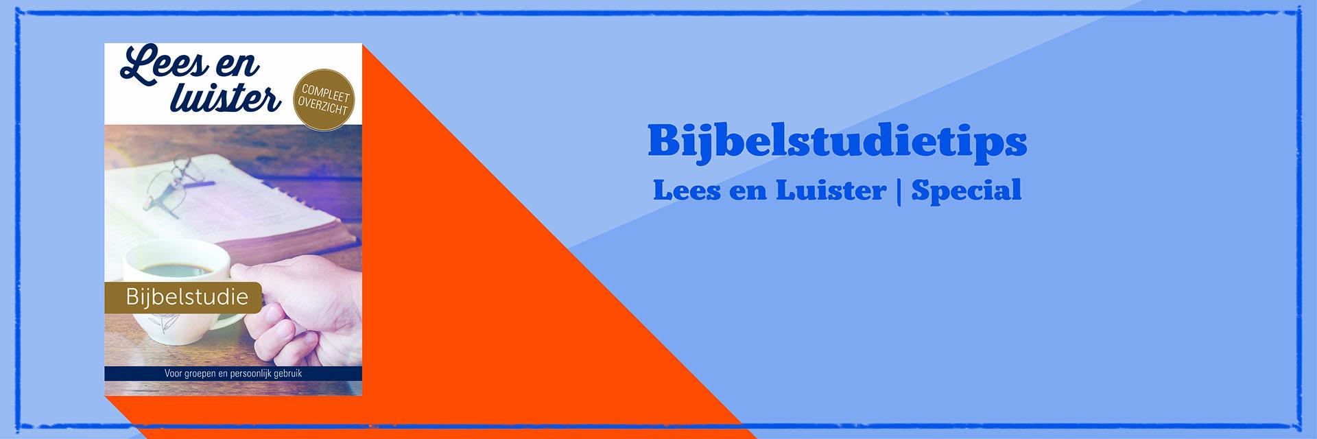 Bijbelstudietips (Lees en Luister Special 2020)