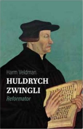 Huldrych Zwingli (Hardcover)