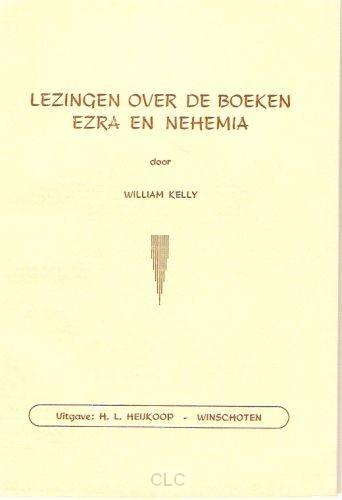 Lezingen over de boeken Ezra en Nehemia (Paperback)