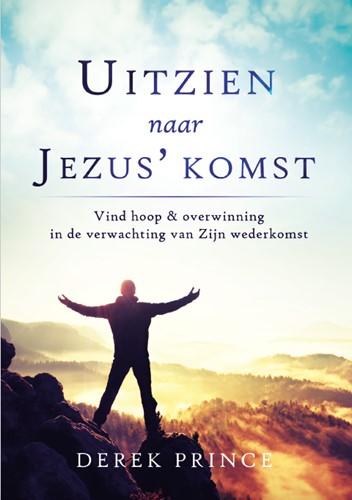 Uitzien naar Jezus' komst (Boek)