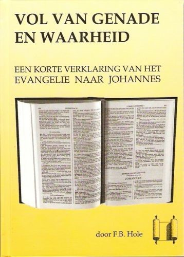 Vol van genade en waarheid (Hardcover)