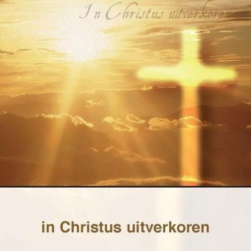 In Christus uitverkoren (Boek)