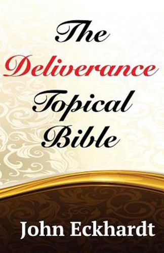 The deliverance topical Bible (Paperback)