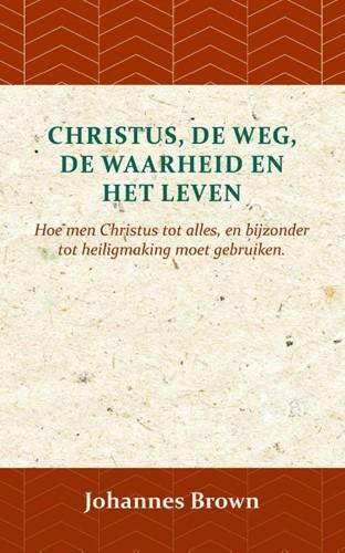 Christus de Weg de Waarheid en het  POD (Paperback)