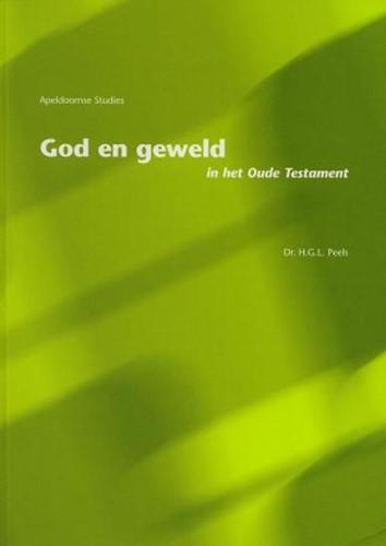 God en geweld in het Oude Testament (Boek)