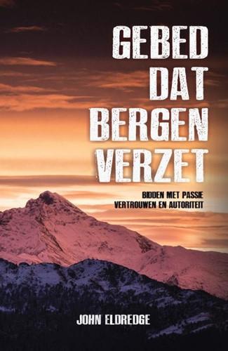 Gebed dat bergen verzet (Paperback)