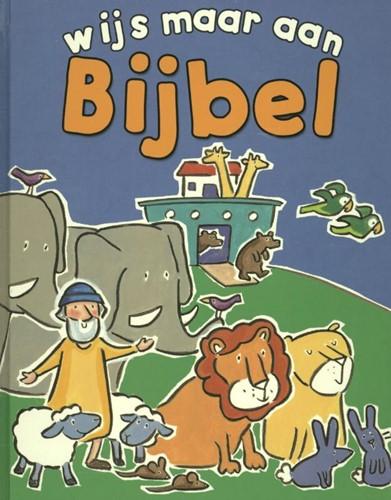 Wijs maar aan Bijbel (Hardcover)