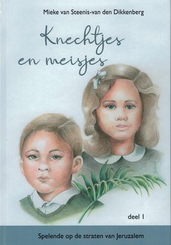 Knechtjes en meisjes (Deel 1) (Hardcover)