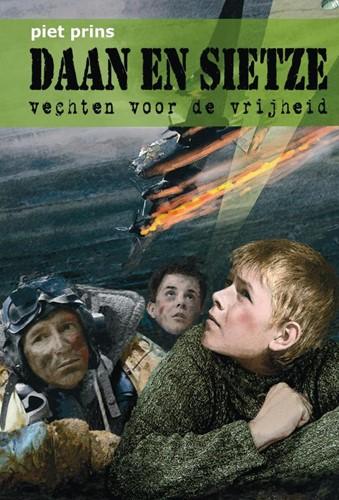 Daan en Sietze vechten voor de vrijheid (Hardcover)