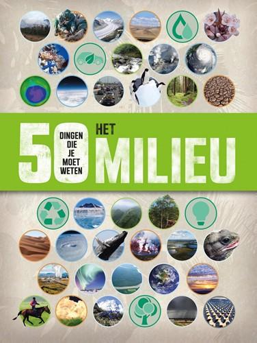 Het milieu - 50 dingen die je moet weten (Paperback)