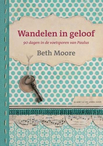 Wandelen in geloof (Hardcover)