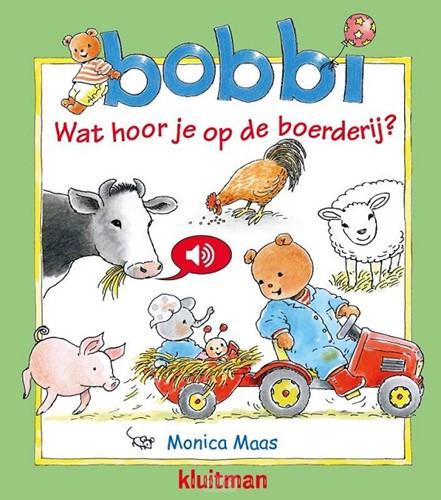 Bobbi wat hoor je op de boerderij (Hardcover)