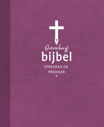 Overschrijfbijbel Spreuken en Prediker (Boek)