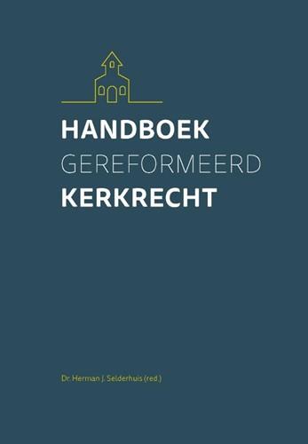 Handboek Gereformeerd Kerkrecht (Hardcover)