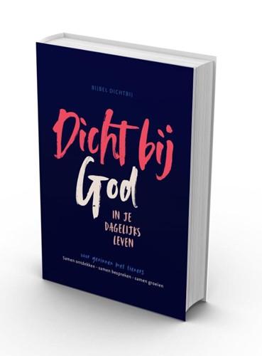 Dicht bij God (BGT) (Hardcover)