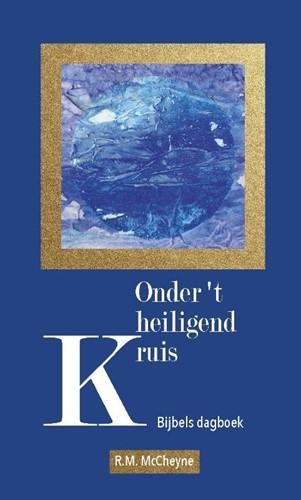 Onder 't heiligend kruis (Hardcover)