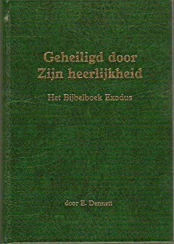 Geheiligd door Zijn Heerlijkheid (Hardcover)