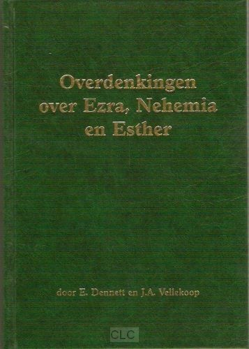 Overdenkingen over ezra nehemia & esther (Hardcover)