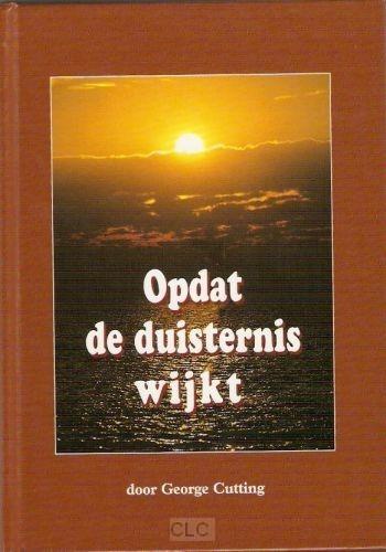 Opdat de duisternis wijkt (Hardcover)