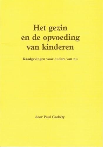 Gezin en de opvoeding van kinderen (Brochure)