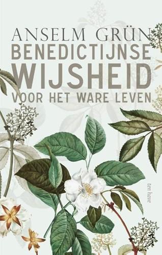 Benedictijnse wijsheid voor het ware leven (Hardcover)