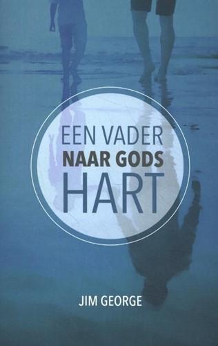 Vader naar Gods hart (Paperback)