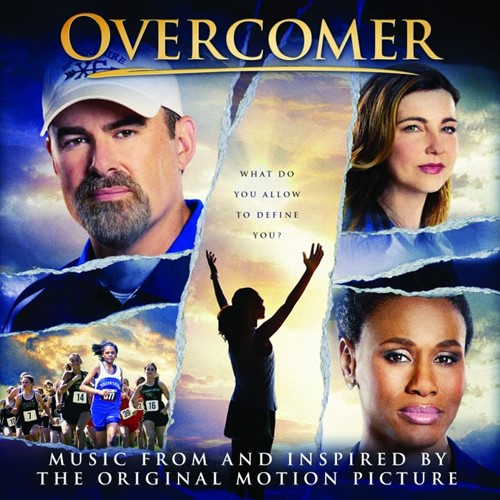 Overcomer (Original Motion Picture Soundtrack)