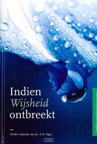 Indien wijsheid ontbreekt (Boek)