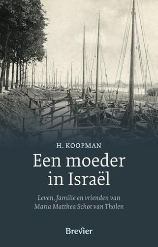 Een moeder in Israël (Hardcover)