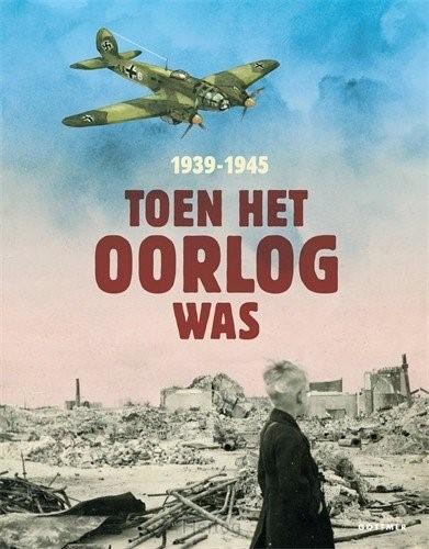 Toen het oorlog was (Hardcover)