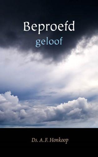 Beproefd geloof (Hardcover)