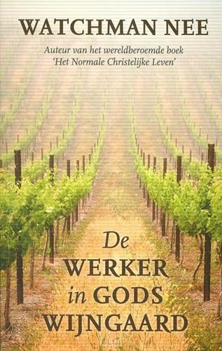Werker in Gods wijngaard (Boek)