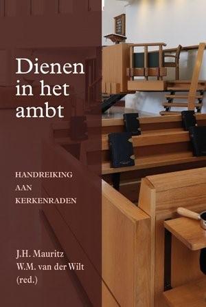 Dienen in het ambt (Paperback)