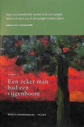 Een zeker man had een vijgenboom (Paperback)