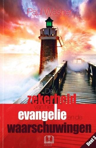 Zekerheid van het evangelie en de waarschuwing (Boek)