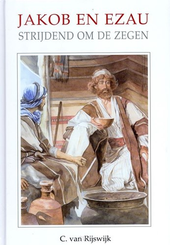 Jakob en Ezau strijdend om de zegen (Hardcover)