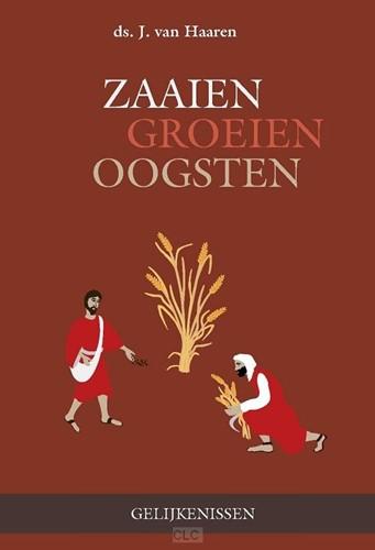Zaaien - groeien - oogsten (Hardcover)