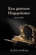 Getrouw Hogepriester (Hardcover)