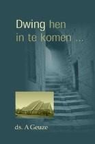 Dwing hen in te komen (Hardcover)