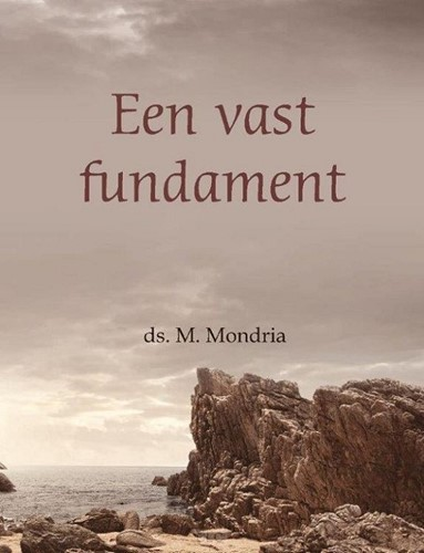 Een vast fundament (Hardcover)