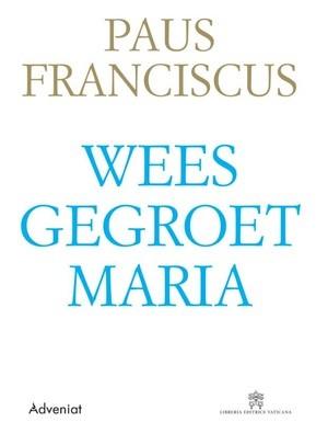 Weesgegroet Maria (Paperback)