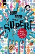 Niet saai maar SUPER! (Paperback)