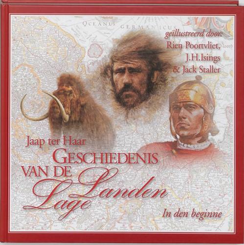 Geschiedenis van de Lage Landen 1 In den beginne (Hardcover)