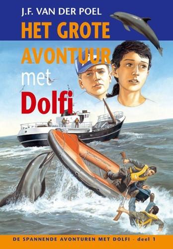 Het grote avontuur met Dolfi (Hardcover)