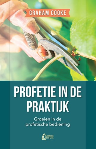 De praktijk van profetie (Boek)