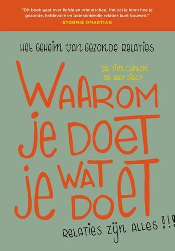 Waarom Je Doet Wat Je Doet (Paperback)