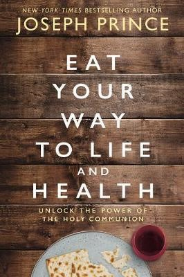 Eat your way to life and health (Boek)