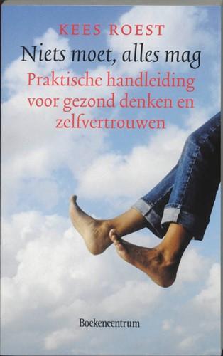 Niets moet, alles mag (Paperback)