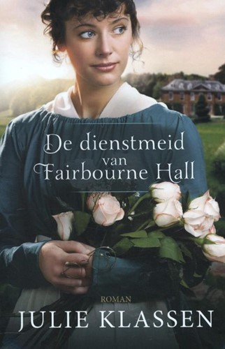 De dienstmeid van Fairbourne Hall (Paperback)